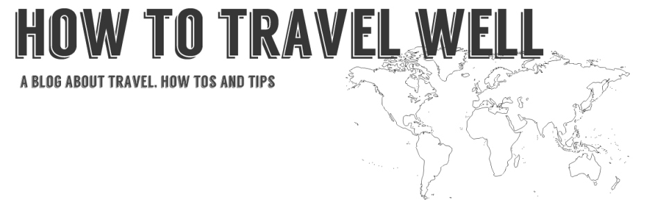 HowToTravelWell.com